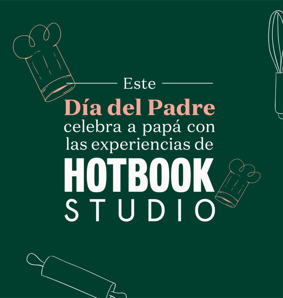 ¡Sorprende a papá con el mejor regalo en su día: una experiencia de HOTBOOK Studio! - dia del padre HB STUDIO PORTADA